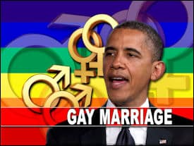 "Obama  and Gay ""Marriage"""